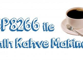 esp8266 akıllı kahve makinesi