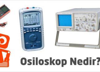 Osiloskop Nedir ?