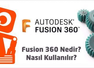 Fusion 360 Nedir ?