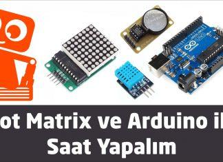 Dot matrix ve Arduino ile saat yapımı