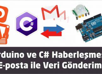 Ardunio C# ile e posta gönderimi yapılması