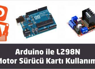 Arduino İle L298N Motor Sürücü Kartı