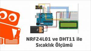 Nrf24l01 ve dht11 ile sıcaklık ölçümü