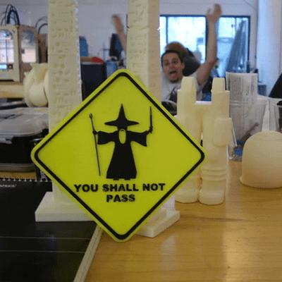 You Shall Not Pass Levhası